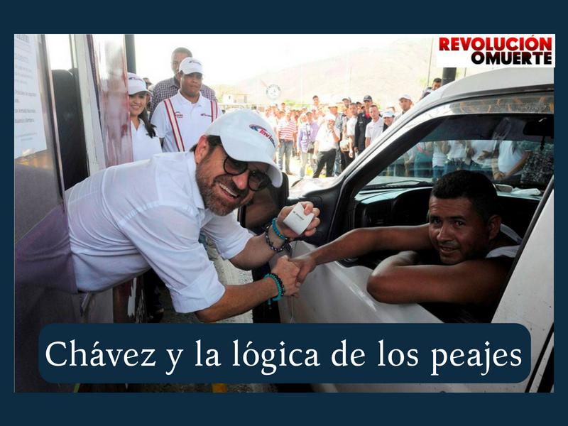 Chávez Y La Lógica De Los Peajes 2