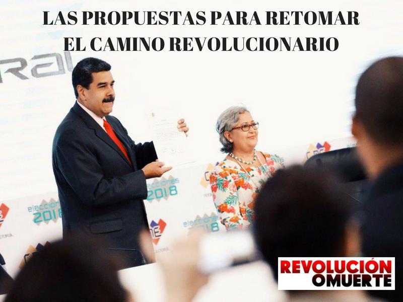 LAS PROPUESTAS PARA RETOMAR EL CAMINO REVOLUCIONARIO 2