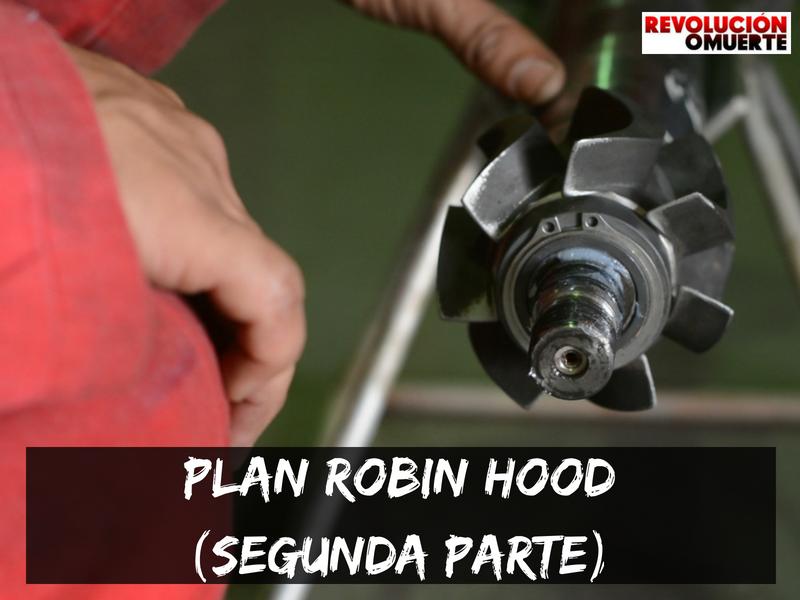 Plan Robin Hood (Segunda Parte)