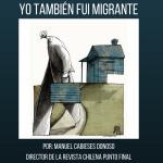 YO TAMBIÉN FUI MIGRANTE-2