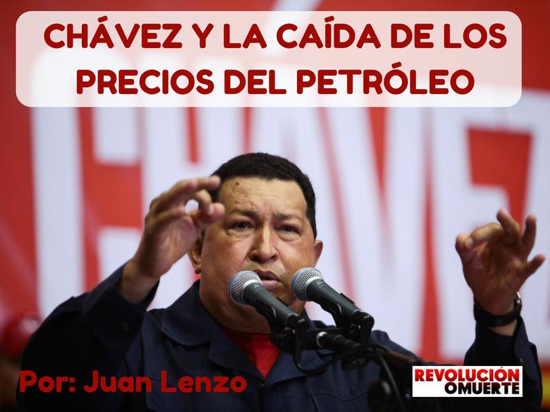 CHÁVEZ Y LA CAÍDA DE LOS PRECIOS DEL PETRÓLEO 3