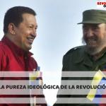LA PUREZA IDEOLÓGICA DE LA REVOLUCIÓN-4