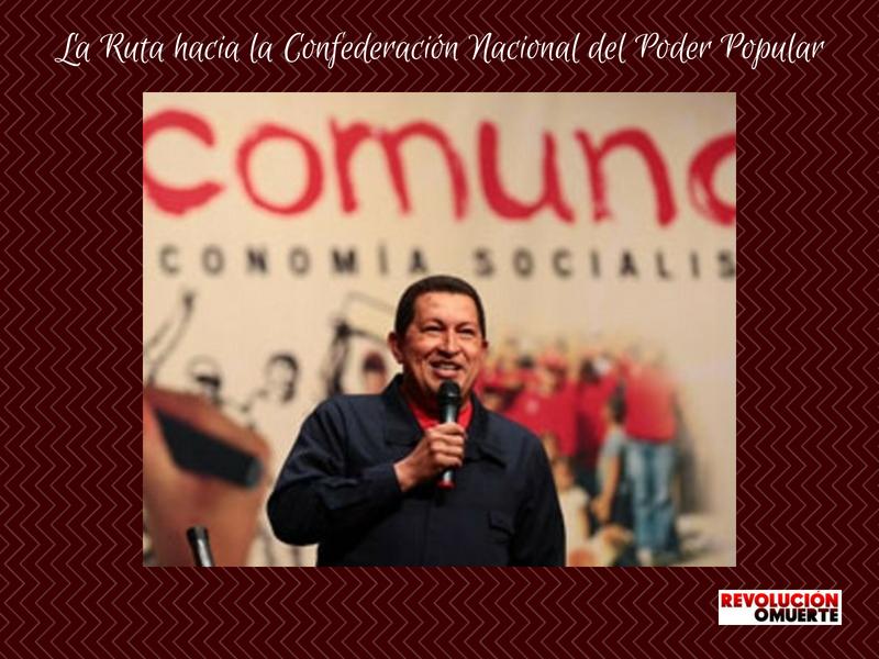 La Ruta Hacia La Confederación Nacional Del Poder Popular