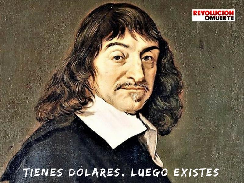 TIENES DÓLARES LUEGO EXISTES 2