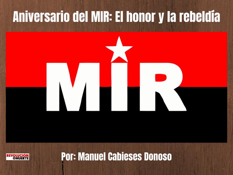 Aniversario Del MIR  El Honor Y La Rebeldía 4