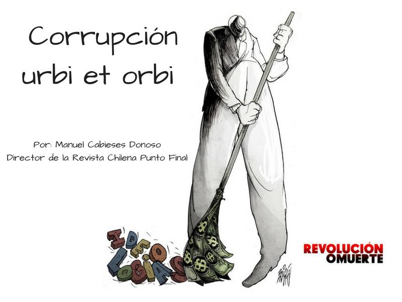 Corrupción Urbi Et Orbi
