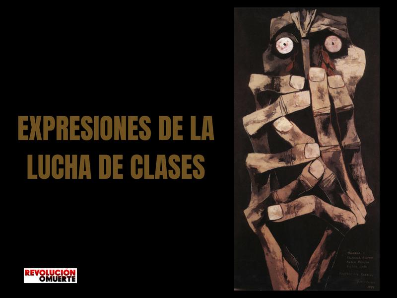 LAS EXPRESIONES DE LA LUCHA DE CLASES