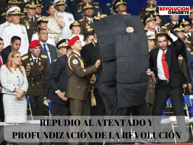 REPUDIO AL ATENTADO Y PROFUNDIZACIÓN DE LA REVOLUCIÓN