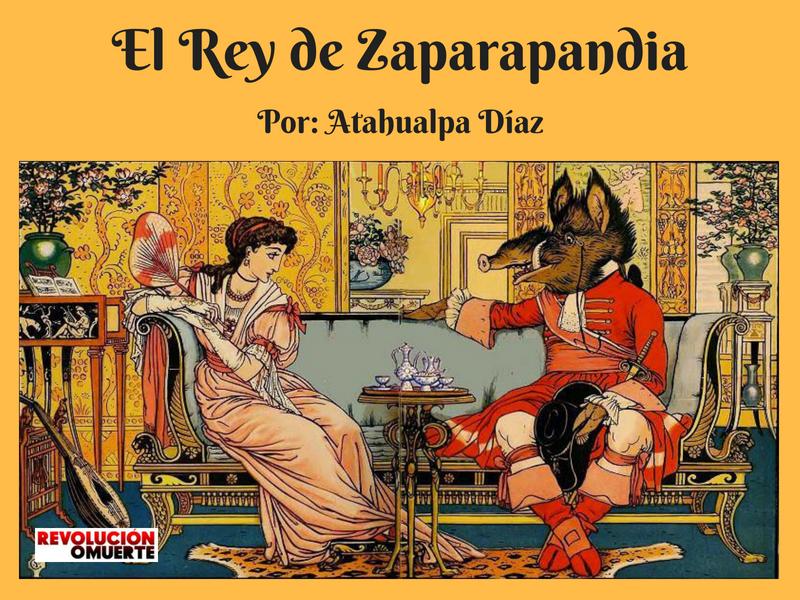 El Rey De Zaparapandia