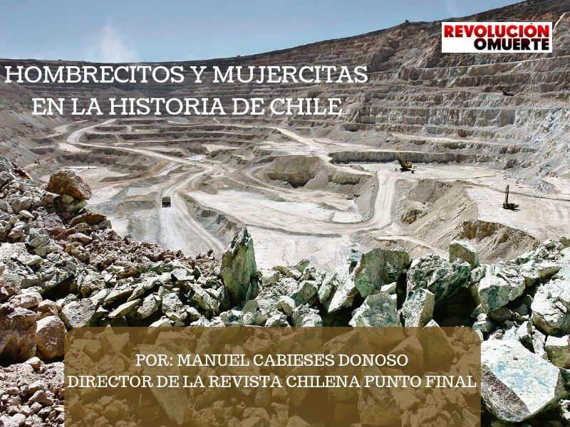 HOMBRECITOS Y MUJERCITAS EN LA HISTORIA DE CHILE