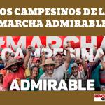 LOS CAMPESINOS DE LA MARCHA ADMIRABLE