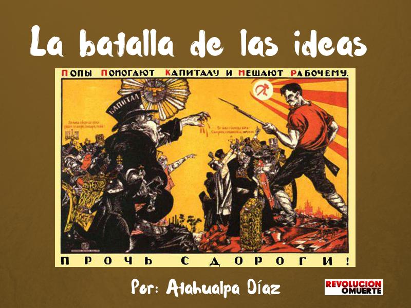 La Batalla De Las Ideas (cuento) 2
