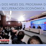 A DOS MESES DEL PROGRAMA DE RECUPERACIÓN ECONÓMICA