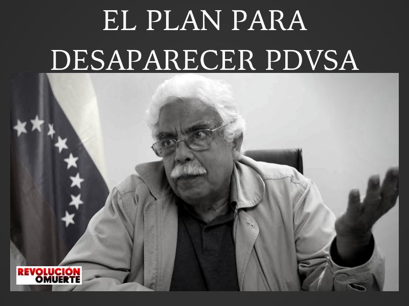 EDITORIAL: EL PLAN PARA DESAPARECER PDVSA
