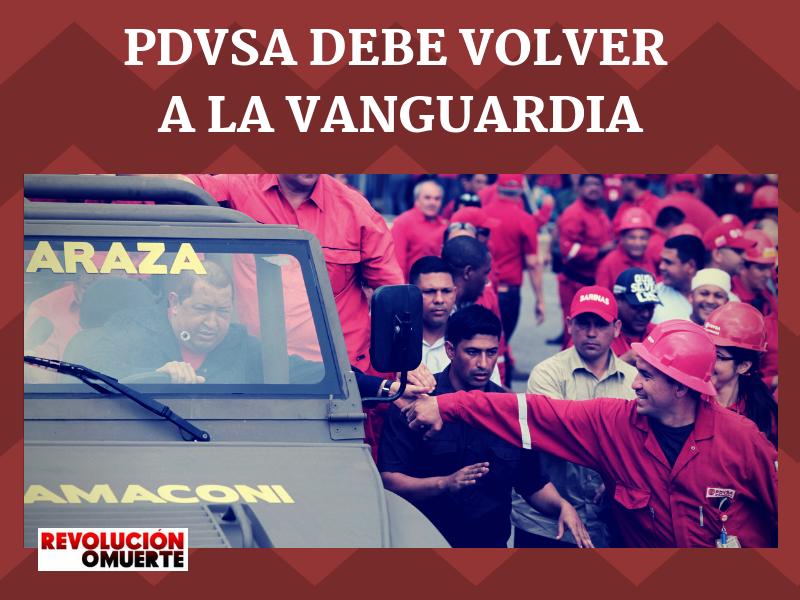 PDVSA DEBE VOLVER A LA VANGUARDIA