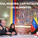 BOLIVIA, MADURO, CASTRO SOTELDO Y LOS ALIMENTOS