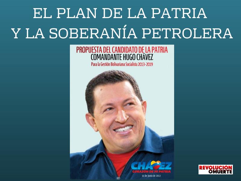 EL PLAN DE LA PATRIA Y LA SOBERANÍA PETROLERA 2