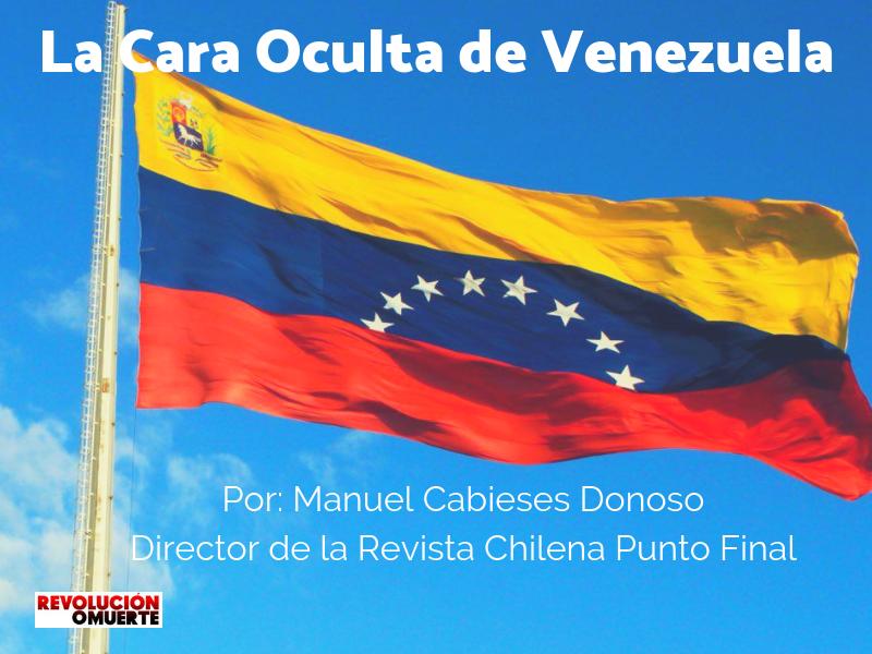 La Cara Oculta De Venezuela