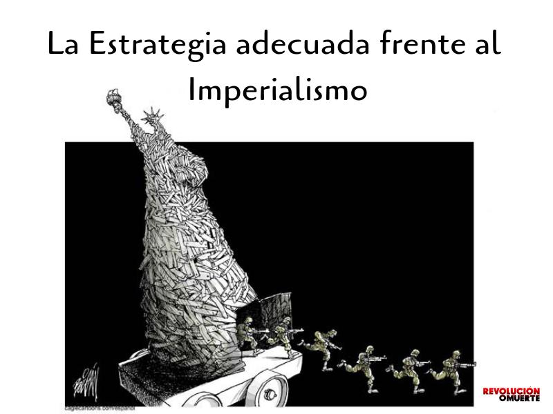 La Estrategia Adecuada Frente Al Imperialismo 2