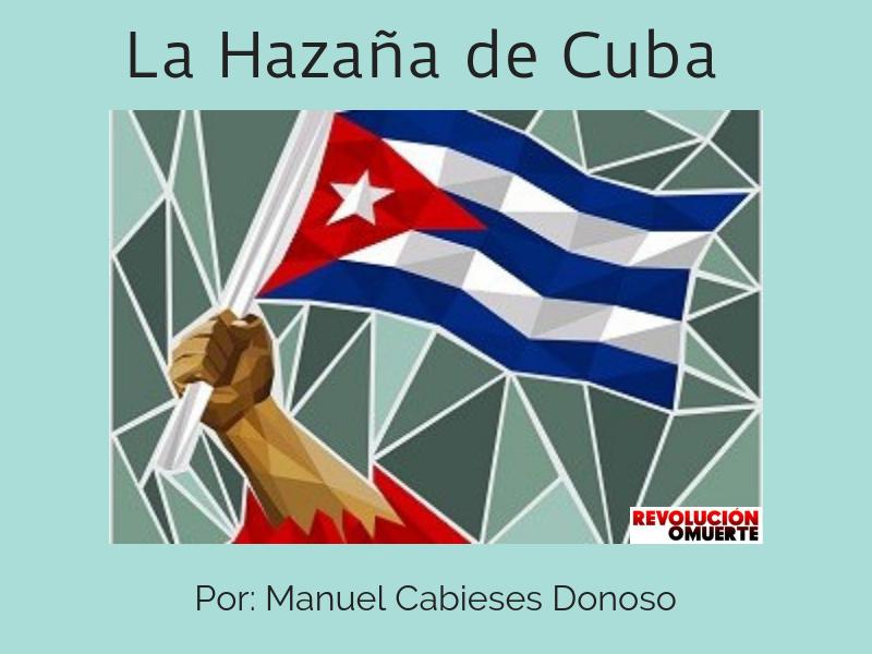 La Hazaña De Cuba
