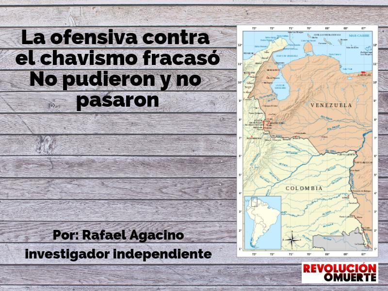 La Ofensiva Contra El Chavismo Fracasó. No Pudieron Y No Pasaron