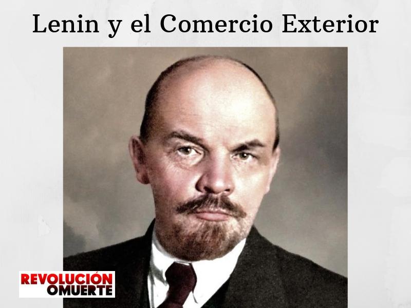 Lenin Y El Comercio Exterior