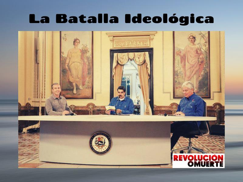 La Batalla Ideológica