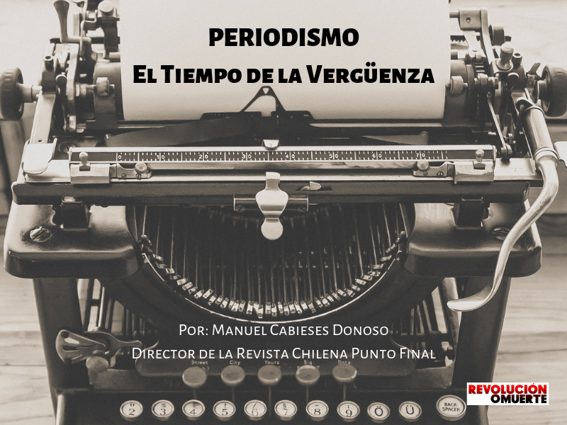 Periodismo El Tiempo De La Vergüenza 3