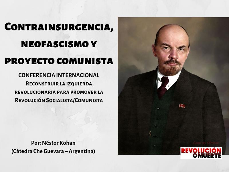 Contrainsurgencia, Neofascismo Y Proyecto Comunista