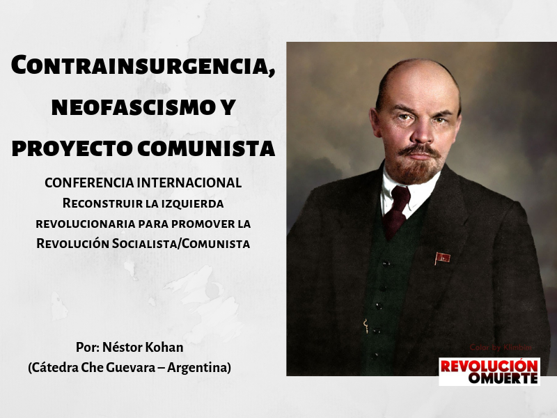 Contrainsurgencia, Neofascismoy Proyecto Comunista