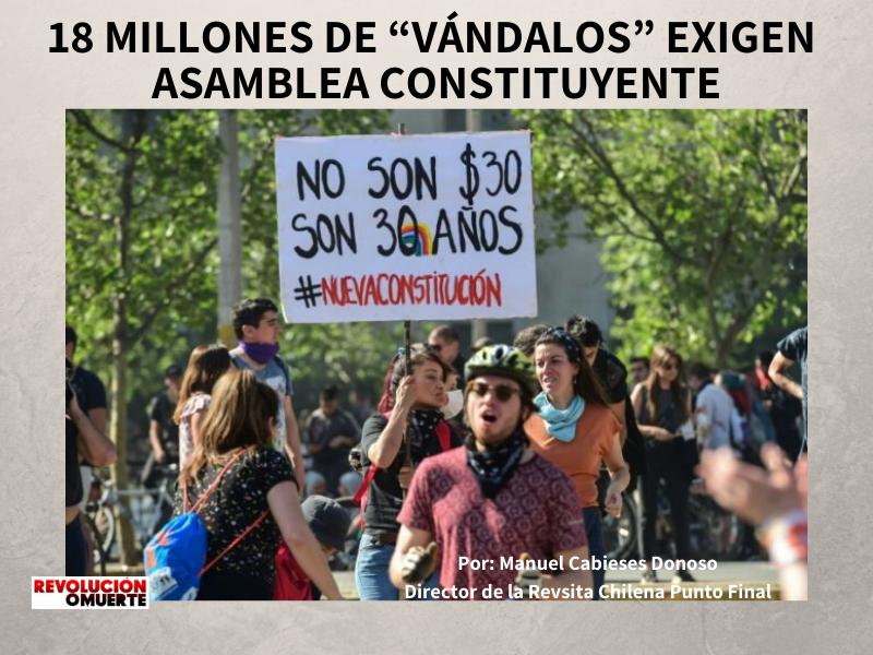 """18 MILLONES DE """"VÁNDALOS"""" EXIGEN ASAMBLEA CONSTITUYENTE"""