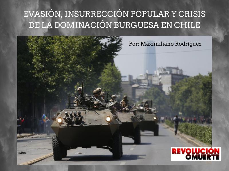 EVASIÓN, INSURRECCIÓN POPULAR Y CRISIS DE LA DOMINACIÓN BURGUESA EN CHILE 2