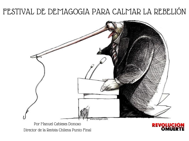 FESTIVAL DE DEMAGOGIA PARA CALMAR LA REBELIÓN