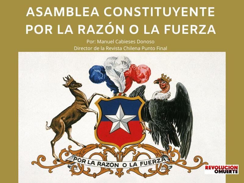 ASAMBLEA CONSTITUYENTE POR LA RAZÓN O LA FUERZA