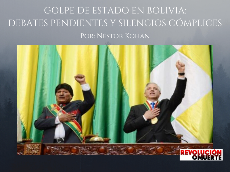 GOLPE DE ESTADO EN BOLIVIA  DEBATES PENDIENTES Y SILENCIOS CÓMPLICES