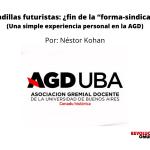 """Pesadillas futuristas_ ¿fin de la """"forma-sindicato""""?(Una simple experiencia personal en la AGD)"""