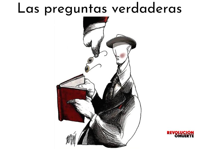 EDITORIAL: LAS PREGUNTAS VERDADERAS