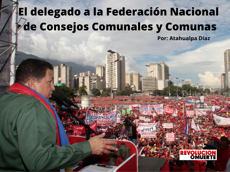 El Delegado A La Federación Nacional De Consejos Comunales Y Comunas