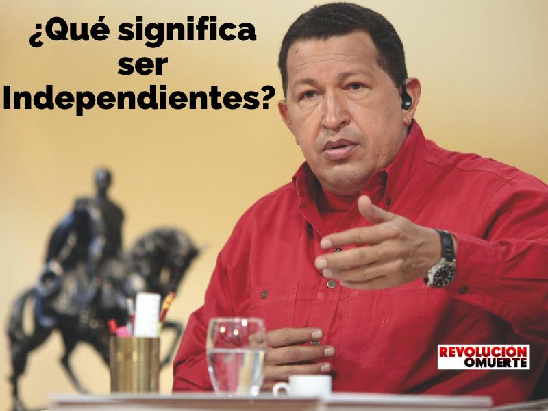 ¿Qué Significa Ser Independientes?