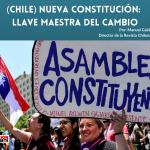 (CHILE) NUEVA CONSTITUCIÓN_ LLAVE MAESTRA DEL CAMBIO