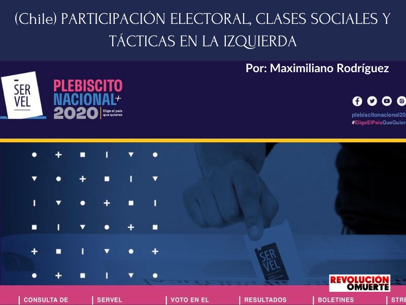 PARTICIPACIÓN ELECTORAL, CLASES SOCIALES Y TÁCTICAS EN LA IZQUIERDA