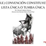 (CHILE) CONVENCIÓN CONSTITUYENTE_ LISTA ÚNICA O TUMBA ÚNICA