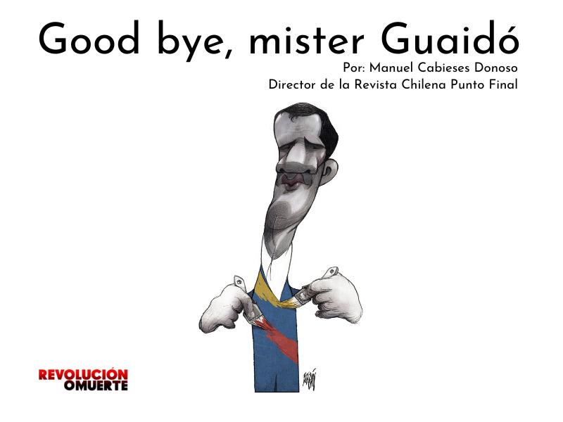 Good Bye, Mister Guaidó